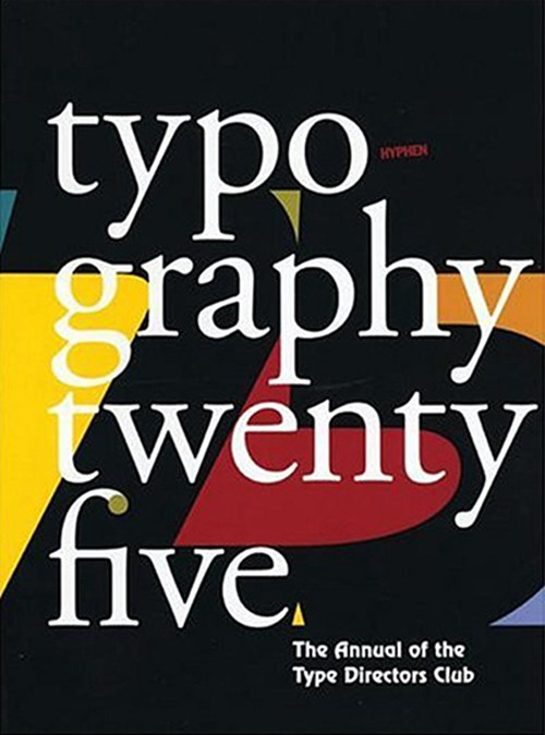 Type Directors Club Annual 25